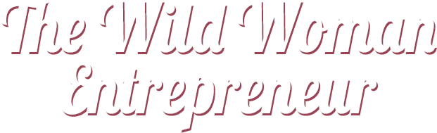 wild-woman-entrepreneur-text